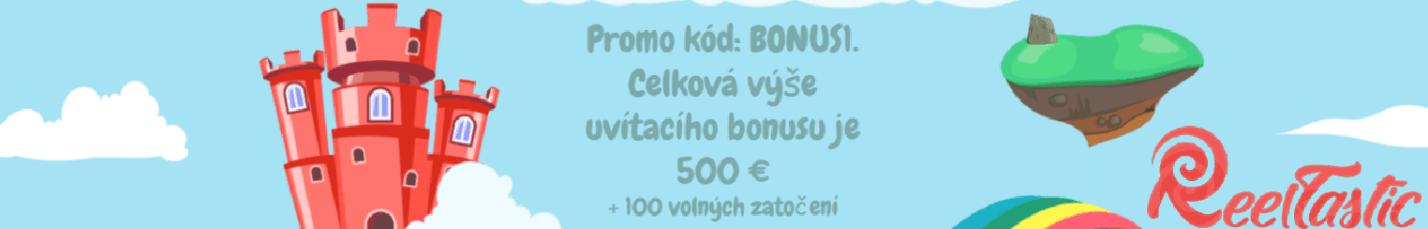 Výhodným uvítacím bonusem Reeltastic